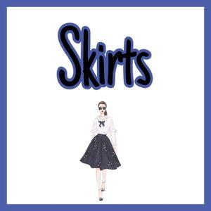 *Skirts*